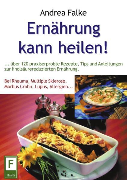 Ernährung kann heilen als Buch (kartoniert)