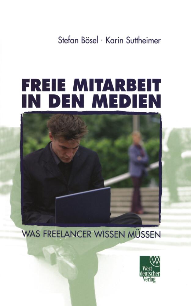 Freie Mitarbeit in den Medien als Buch (kartoniert)