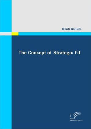 The Concept of Strategic Fit als Buch (kartoniert)