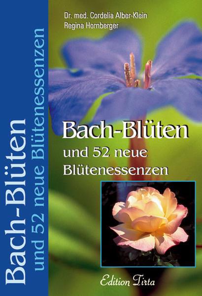 Bach-Blüten und 52 neue Blütenessenzen als Buch (kartoniert)