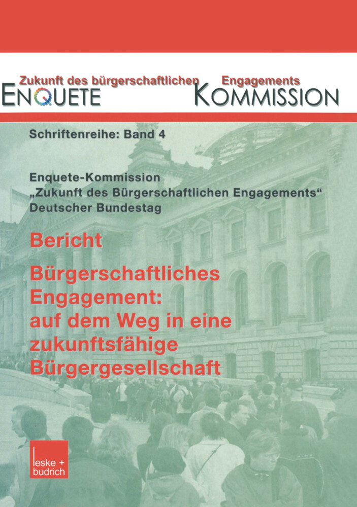 Bericht. Bürgerschaftliches Engagement: auf dem Weg in eine zukunftsfähige Bürgergesellschaft als Buch (kartoniert)