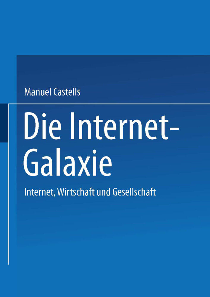 Die Internet-Galaxie als Buch (kartoniert)