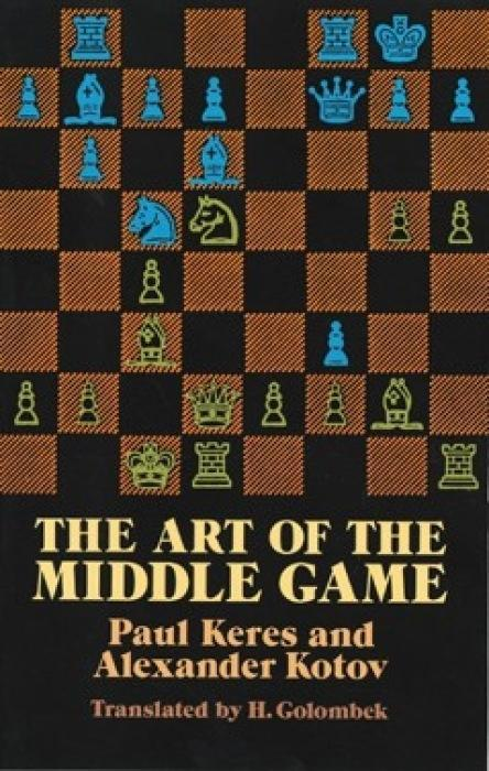 The Art of the Middle Game als Taschenbuch