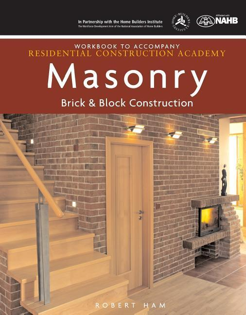 Workbook for Daly's Residential Construction Academy: Brick, Masonry, and Block Construction als Taschenbuch