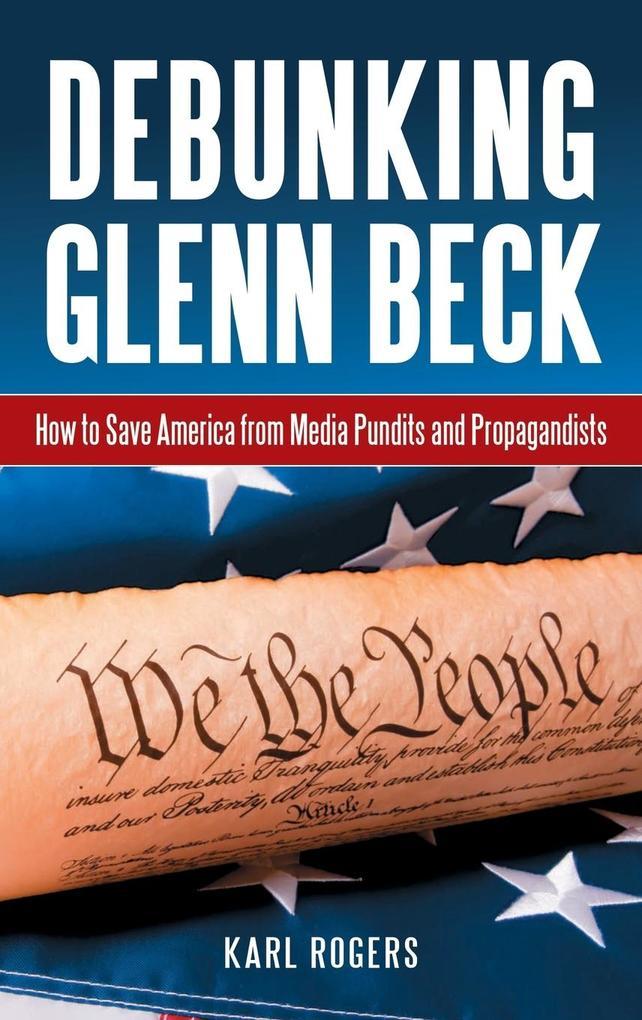 Debunking Glenn Beck als Buch (gebunden)