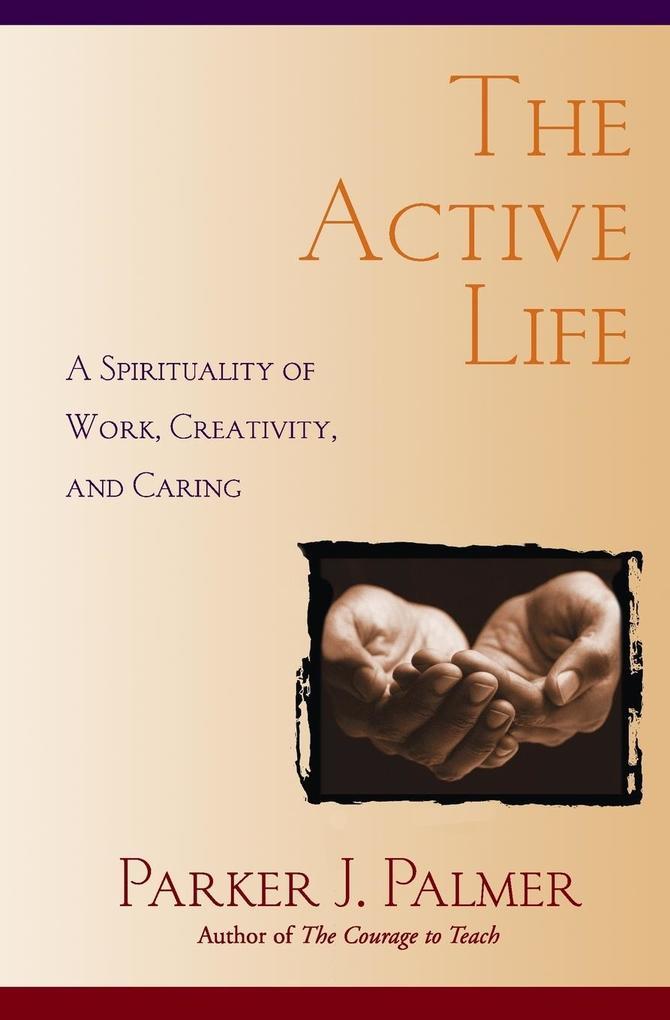 The Active Life als Taschenbuch