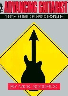 The Advancing Guitarist als Taschenbuch