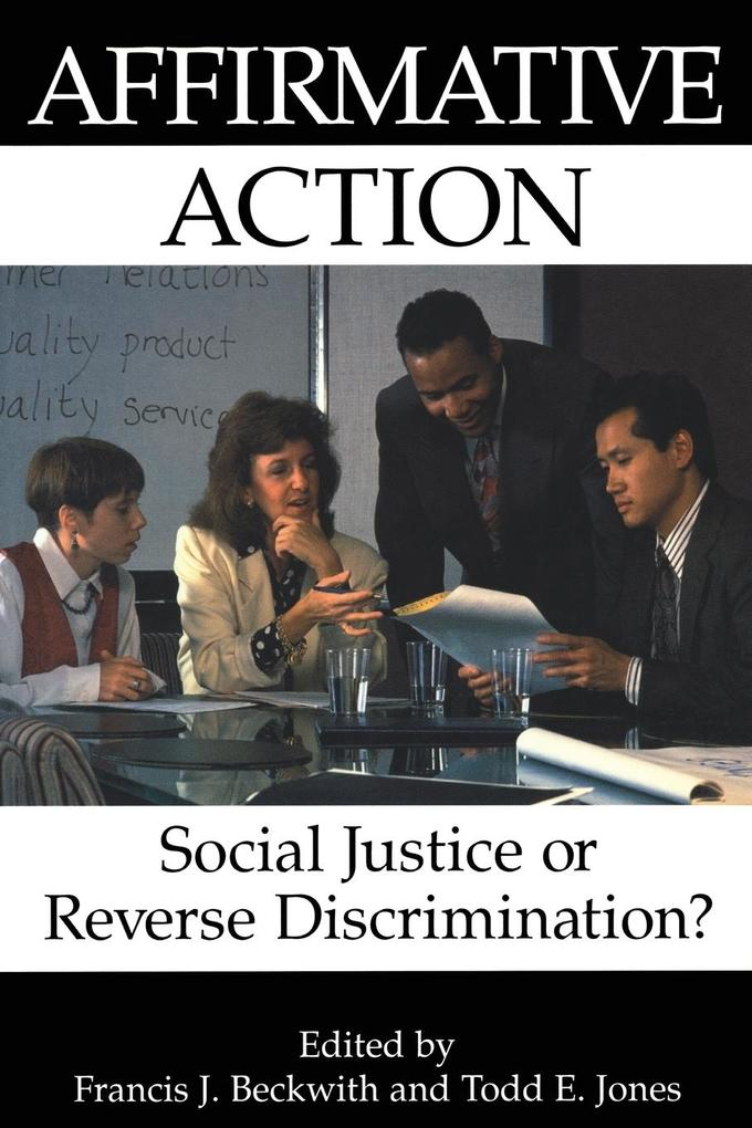 Affirmative Action: Social Justice or Reverse Discrimination? als Taschenbuch