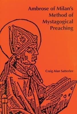 Ambrose of Milan's Method of Mystagogical Preaching als Taschenbuch