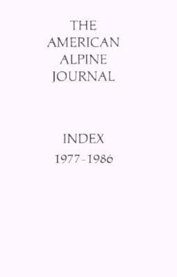 American Alpine Journal Index: 1977-1986 als Taschenbuch
