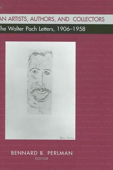 American Artists, Authors, and Collectors: The Walter Pach Letters 1906-1958 als Buch (gebunden)