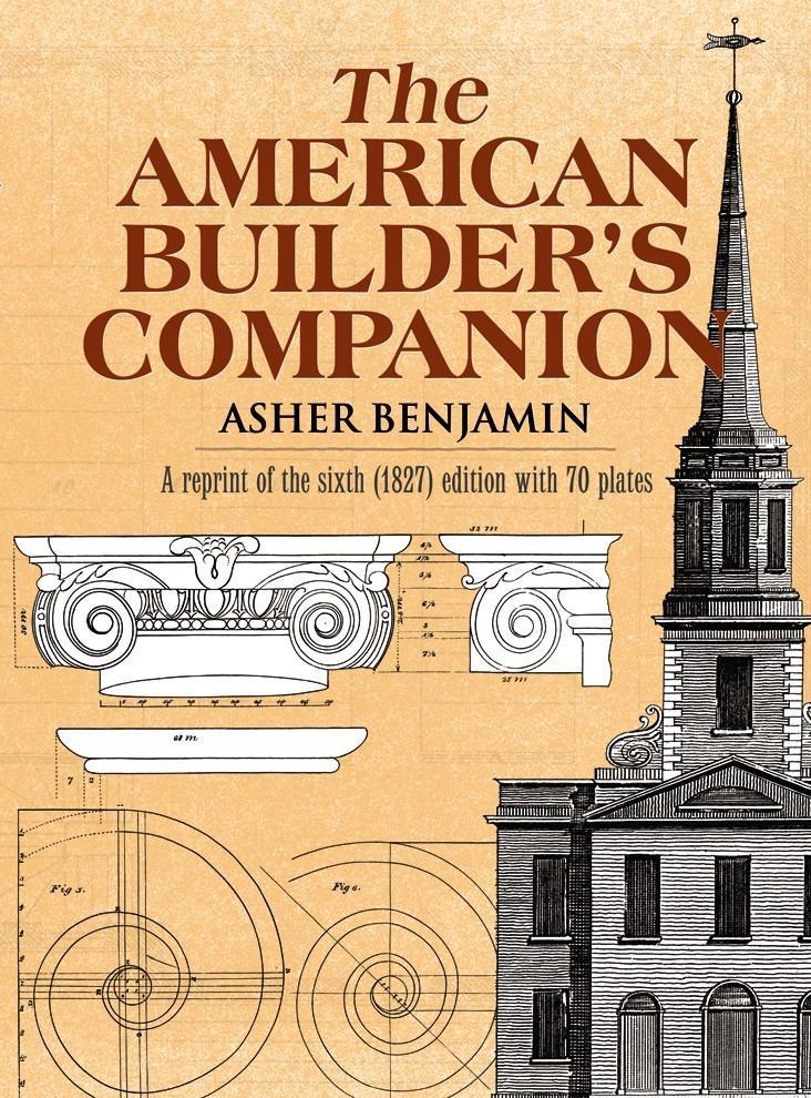 The American Builder's Companion als Taschenbuch