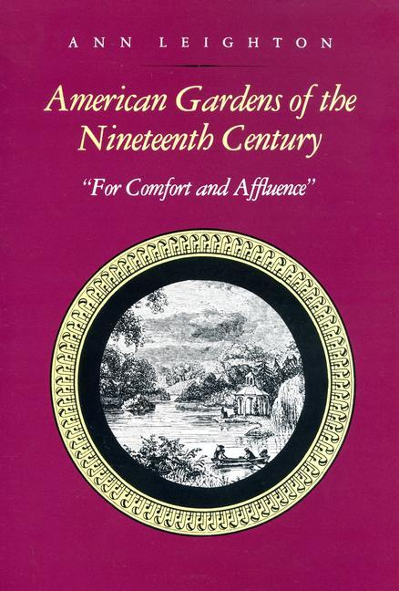 American Gardens of the Nineteenth Century: For Comfort and Affluence als Taschenbuch