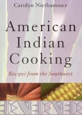 American Indian Cooking als Taschenbuch