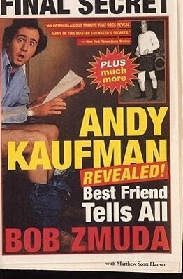 Andy Kaufman Revealed!: Best Friend Tell All als Taschenbuch