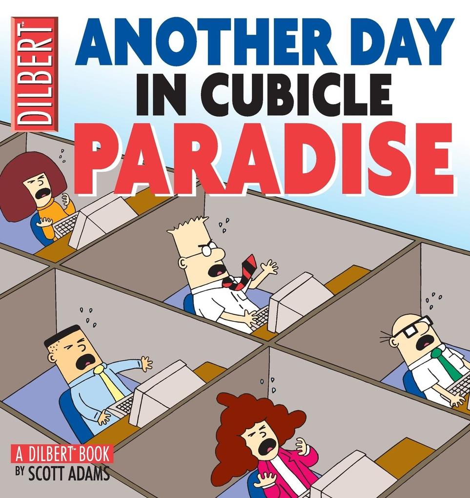 Another Day in Cubicle Paradise als Buch (kartoniert)