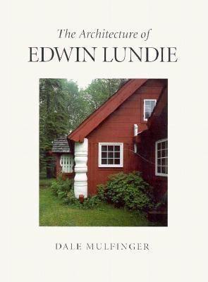 The Architecture of Edwin Lundie als Buch (gebunden)