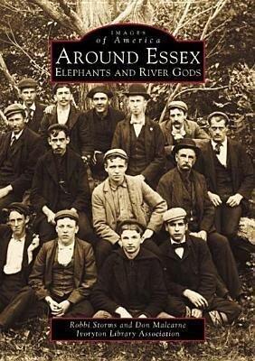 Around Essex:: Elephant and River Gods als Taschenbuch