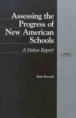Assessing the Progress of New American Schools als Taschenbuch
