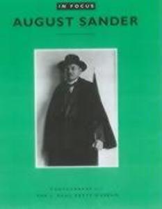 In Focus: August Sander: Photographs from the J. Paul Getty Museum als Taschenbuch