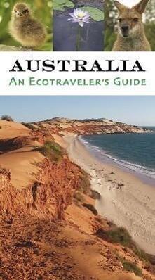 Australia: An Ecotraveler's Guide als Taschenbuch