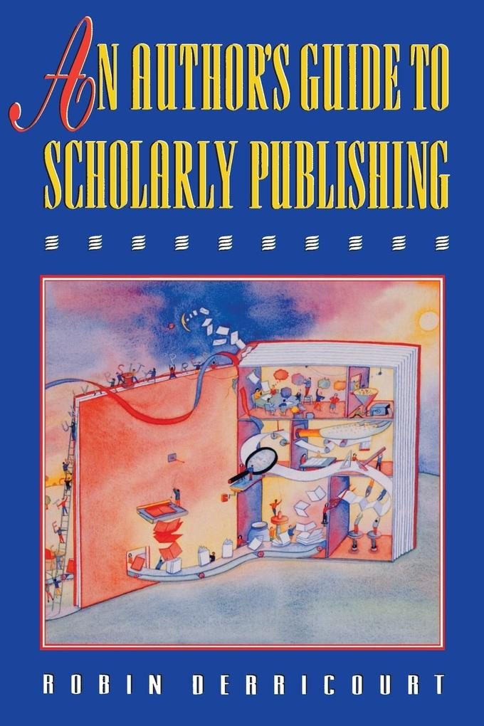An Author's Guide to Scholarly Publishing als Taschenbuch