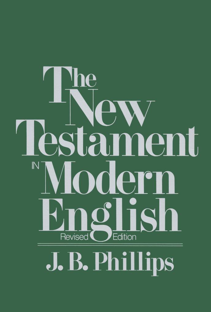 New Testament in Modern English-OE als Taschenbuch