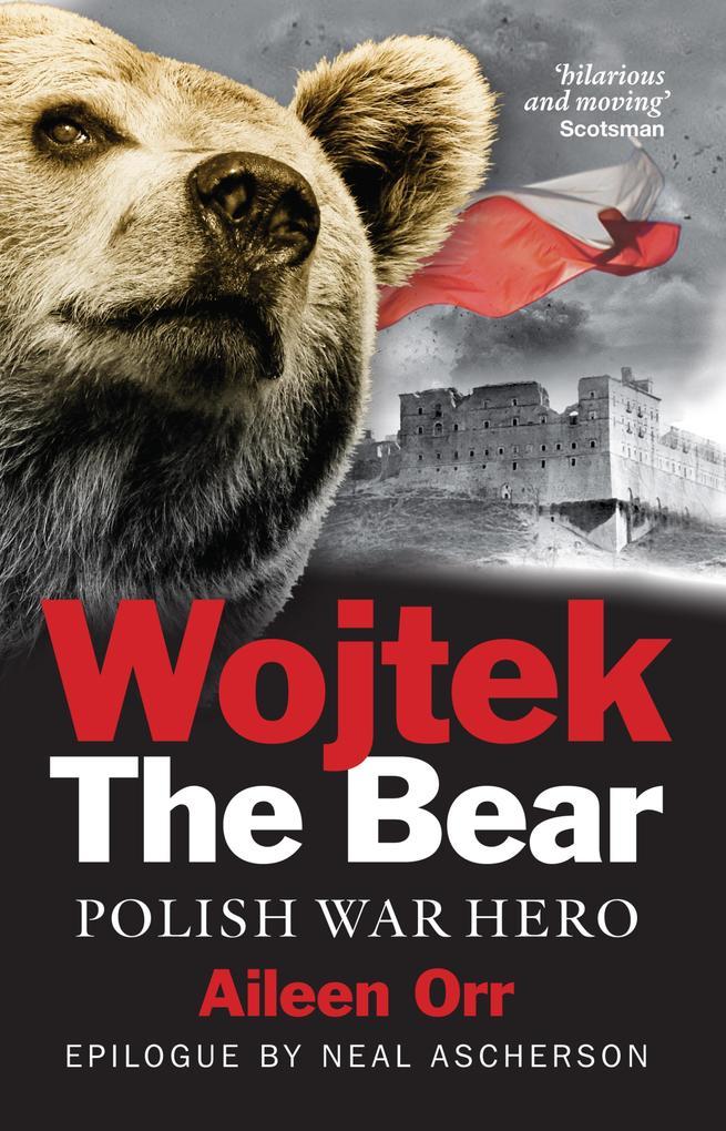 Wojtek the Bear als eBook epub