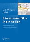 Interessenkonflikte in der Medizin
