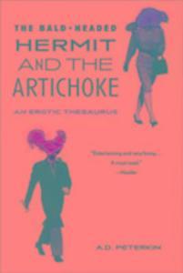 The Bald-headed Hermit and the Artichoke als Taschenbuch