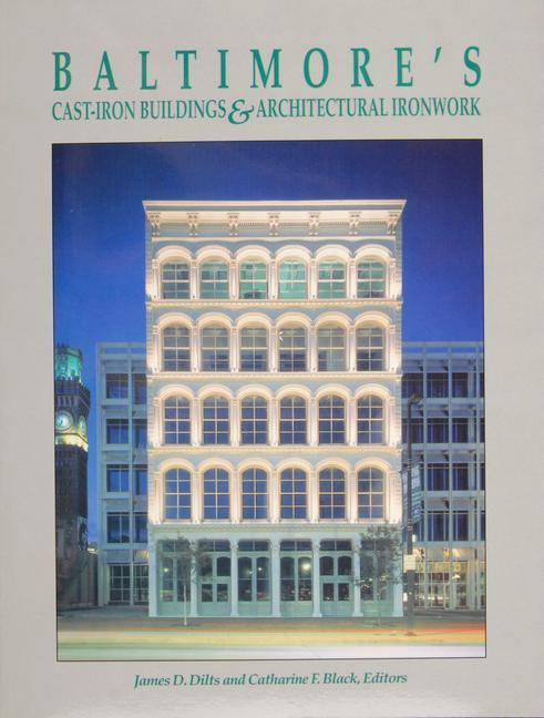 Baltimoreas Cast-Iron Buildings & Architectural Ironwork als Taschenbuch