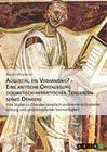 Augustin, ein Verhängnis? - Eine kritische Offenlegung dogmatisch-hermetischer Tendenzen seines Denkens