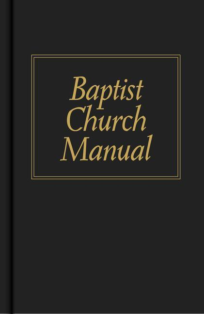 Baptist Church Manual als Buch (gebunden)