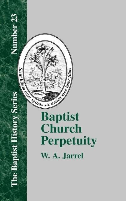 Baptist Church Perpetuity als Buch (gebunden)