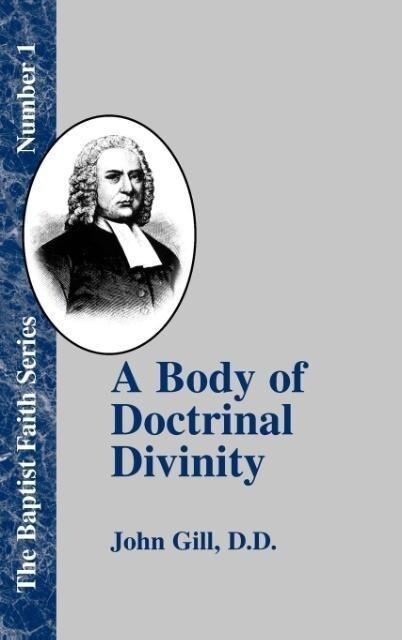 A Body of Doctrinal Divinity als Buch (gebunden)