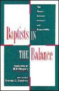 Baptists in the Balance: The Tension Between Freedom and Responsibility als Taschenbuch