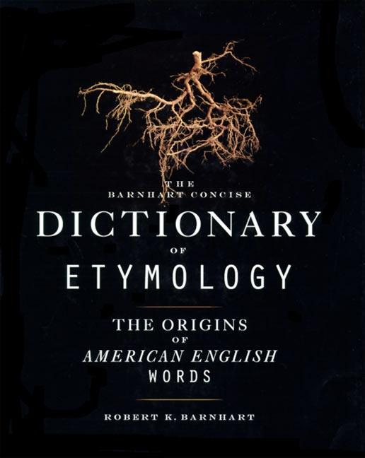 Barnhart Concise Dictionary of Etymology als Buch (gebunden)