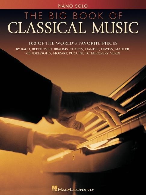 The Big Book of Classical Music als Buch (gebunden)