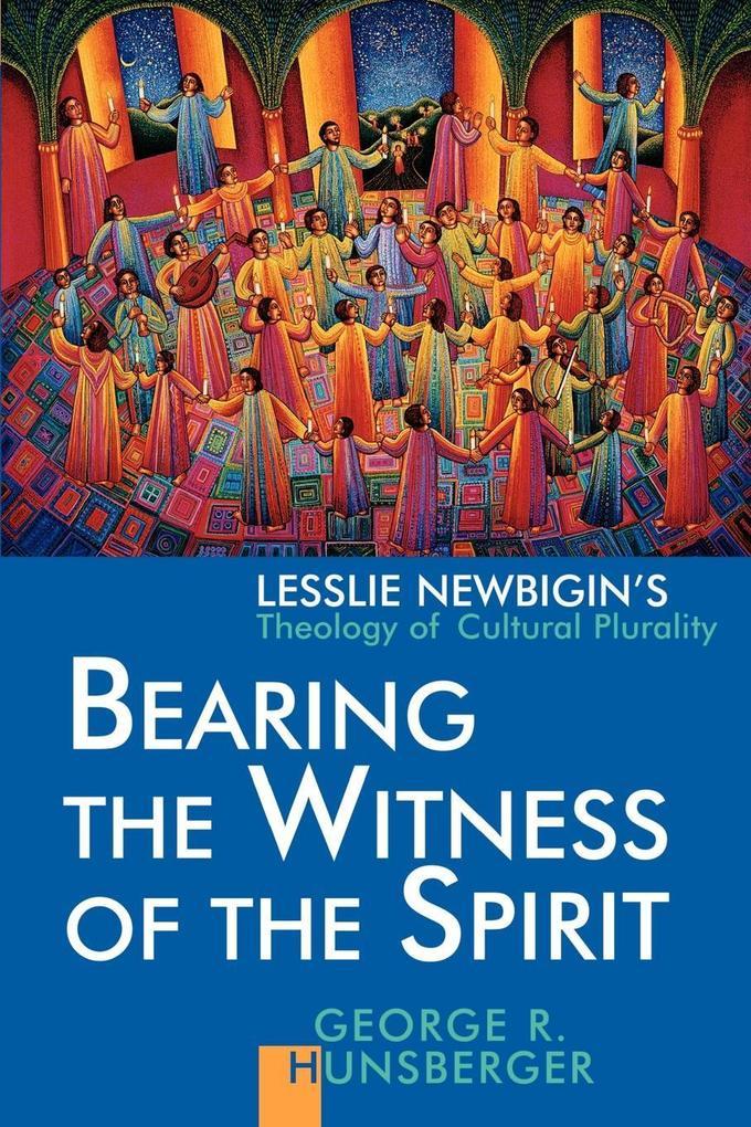 Bearing the Witness of the Spirit als Taschenbuch