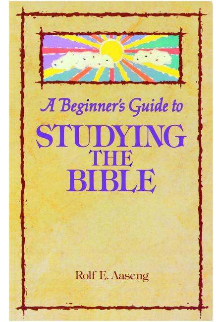 A Beginner's Guide to Studying the Bible als Taschenbuch