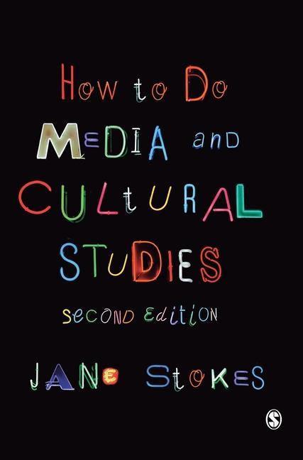 How to Do Media and Cultural Studies als Buch (gebunden)