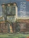 Sigfrido Bartolini: Fra Luoghi E Tempo la Parola E L'Immagine