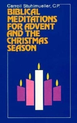 Biblical Meditations for Advent and the Christmas Season als Taschenbuch