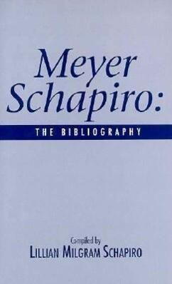 Meyer Shapiro: The Bibliography als Buch