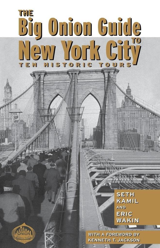 The Big Onion Guide to New York City als Taschenbuch