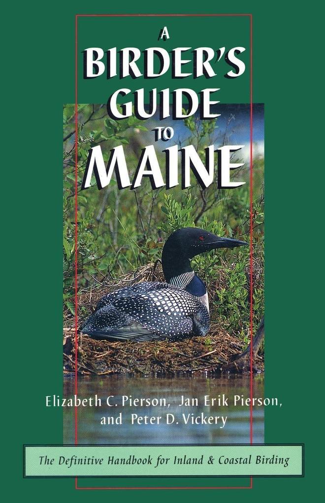 A Birder's Guide to Maine als Taschenbuch