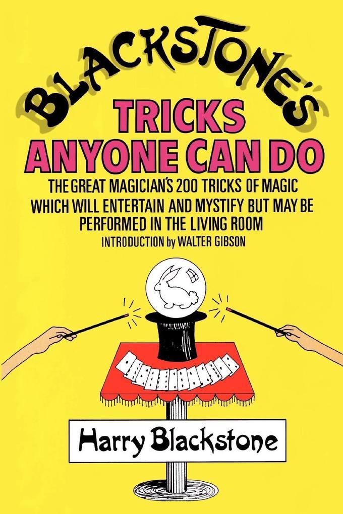 Blackstone's Tricks Anyone Can Do als Taschenbuch