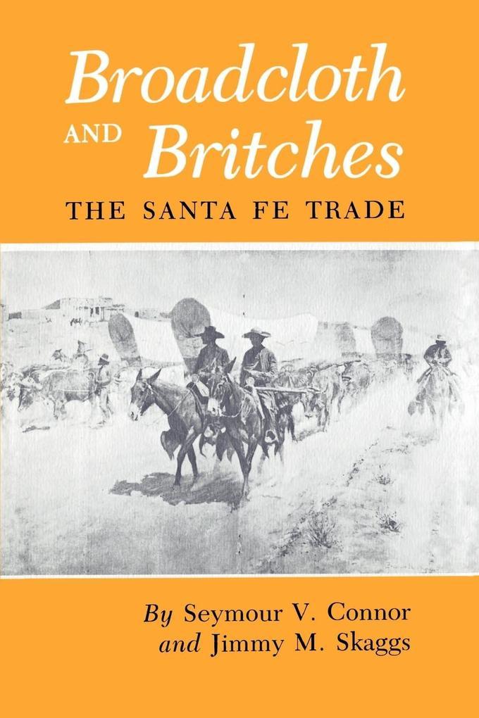Broadcloth and Britches als Taschenbuch