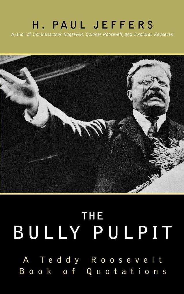 The Bully Pulpit als Taschenbuch