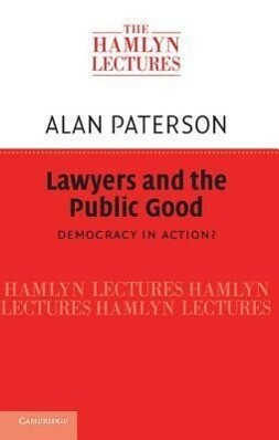 Lawyers and the Public Good: Democracy in Action? als Buch (gebunden)